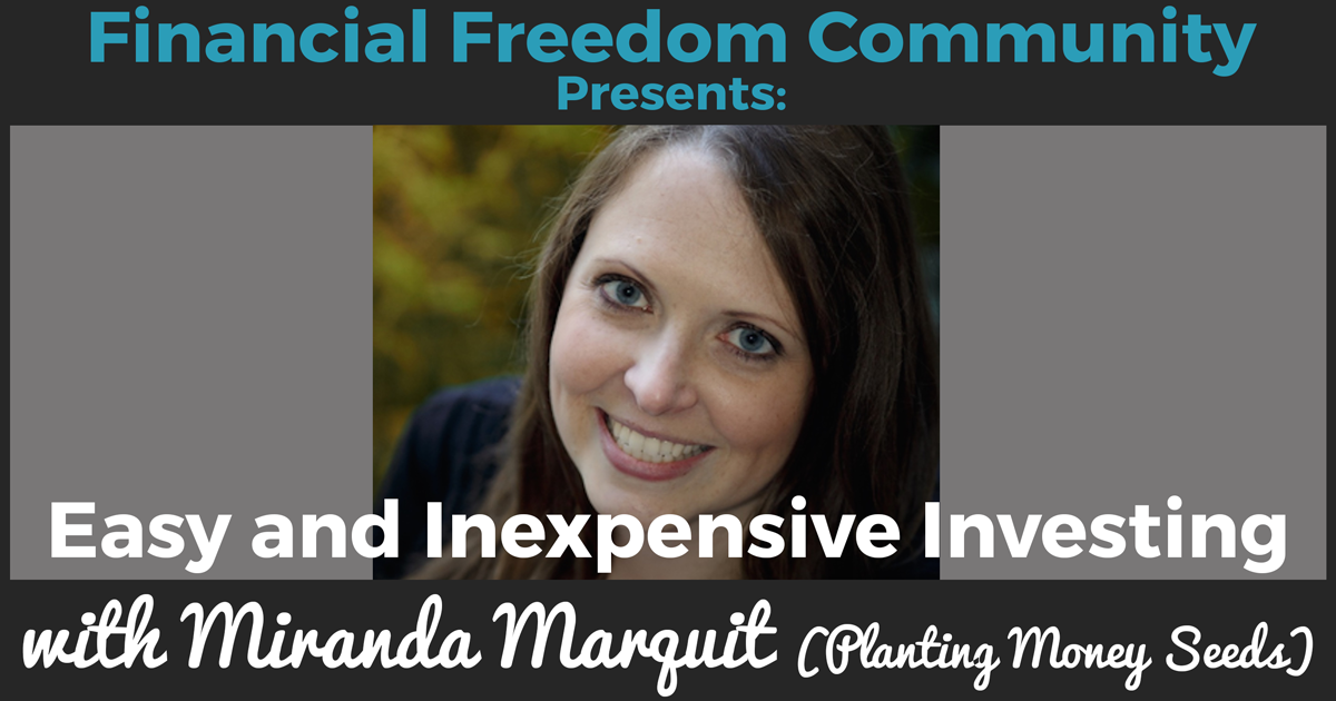 Easy and Inexpensive Investing with Miranda Marquit (Planting Money Seeds)