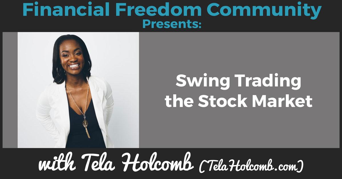 [FFC FAV] Swing Trading the Stock Market with Tela Holcomb (TelaHolcomb.com)