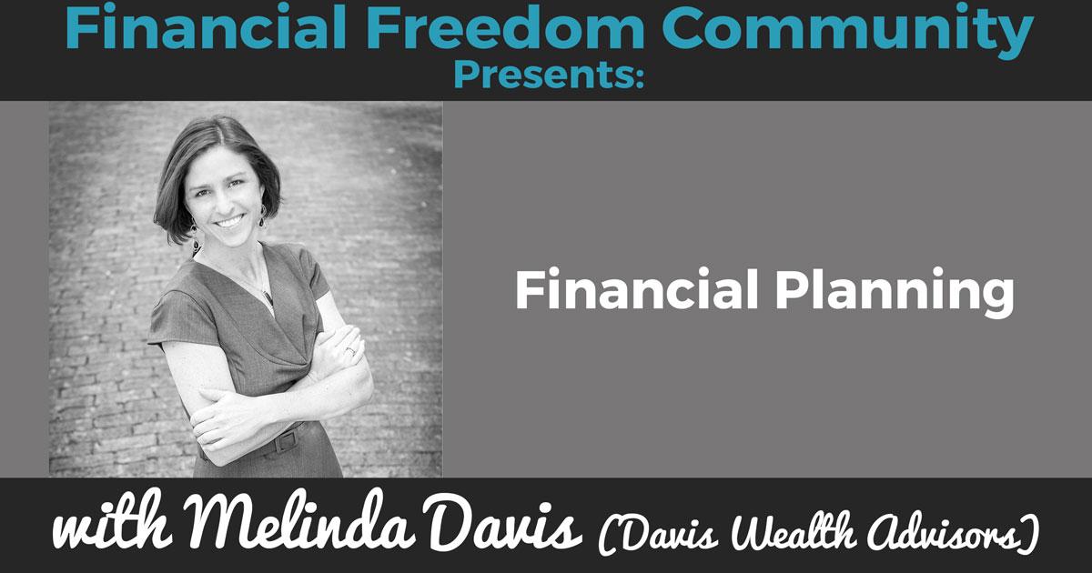 Financial Planning with Melinda Davis (Davis Wealth Advisors)