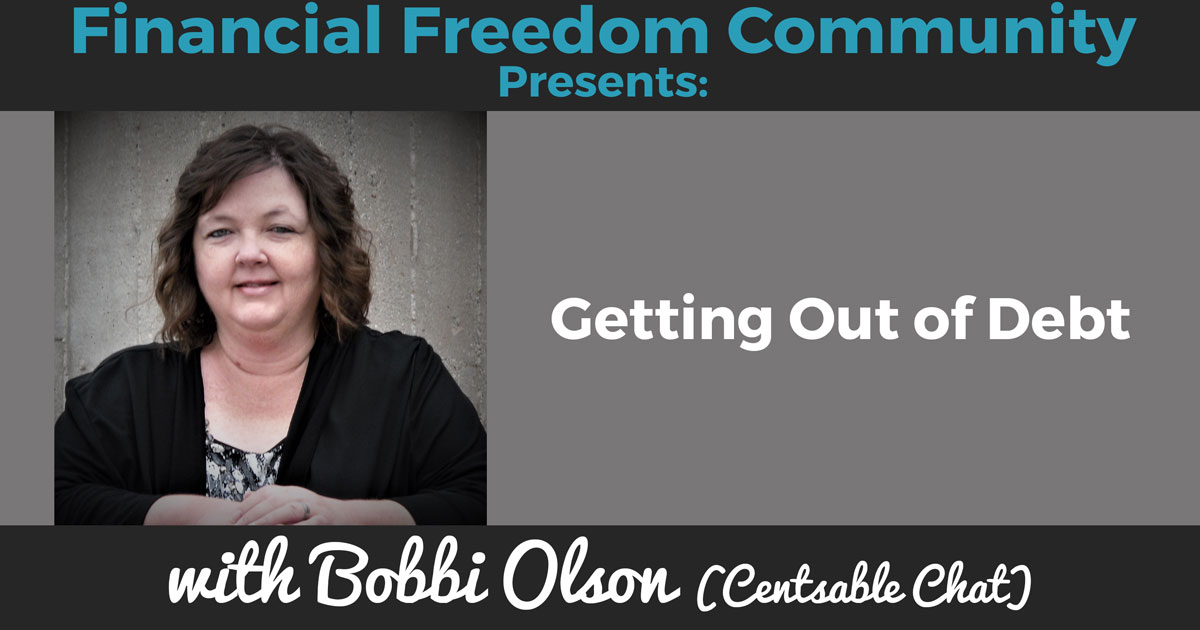 Getting Out of Debt with Bobbi Olson (Centsable Chat)