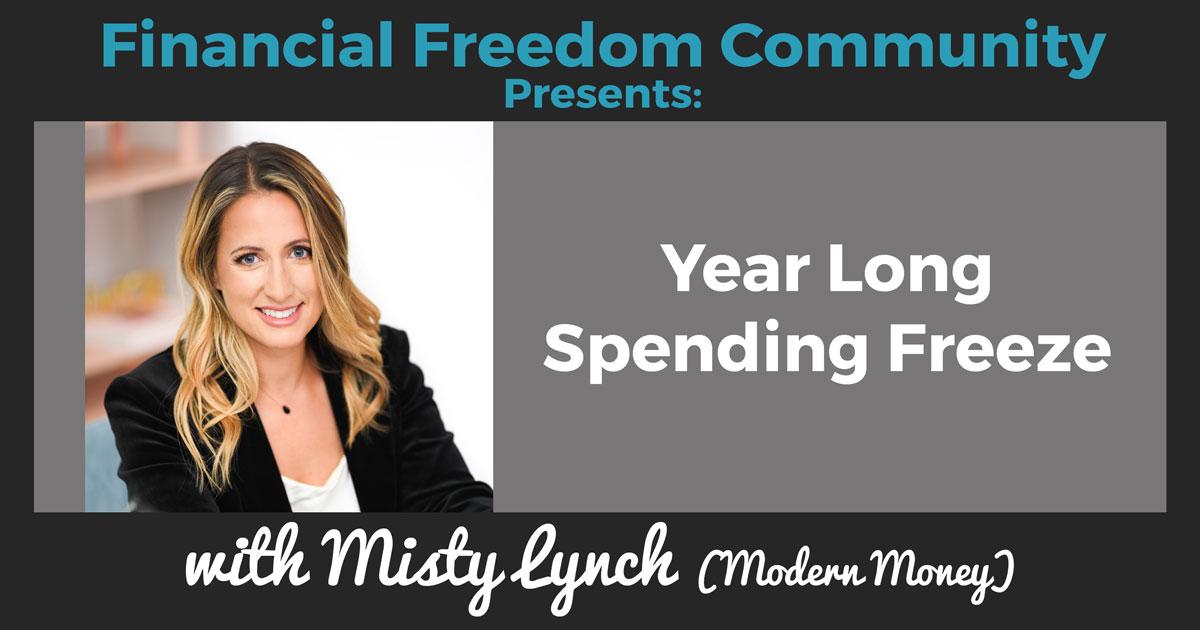 Year Long Spending Freeze with Misty Lynch (Modern Money)