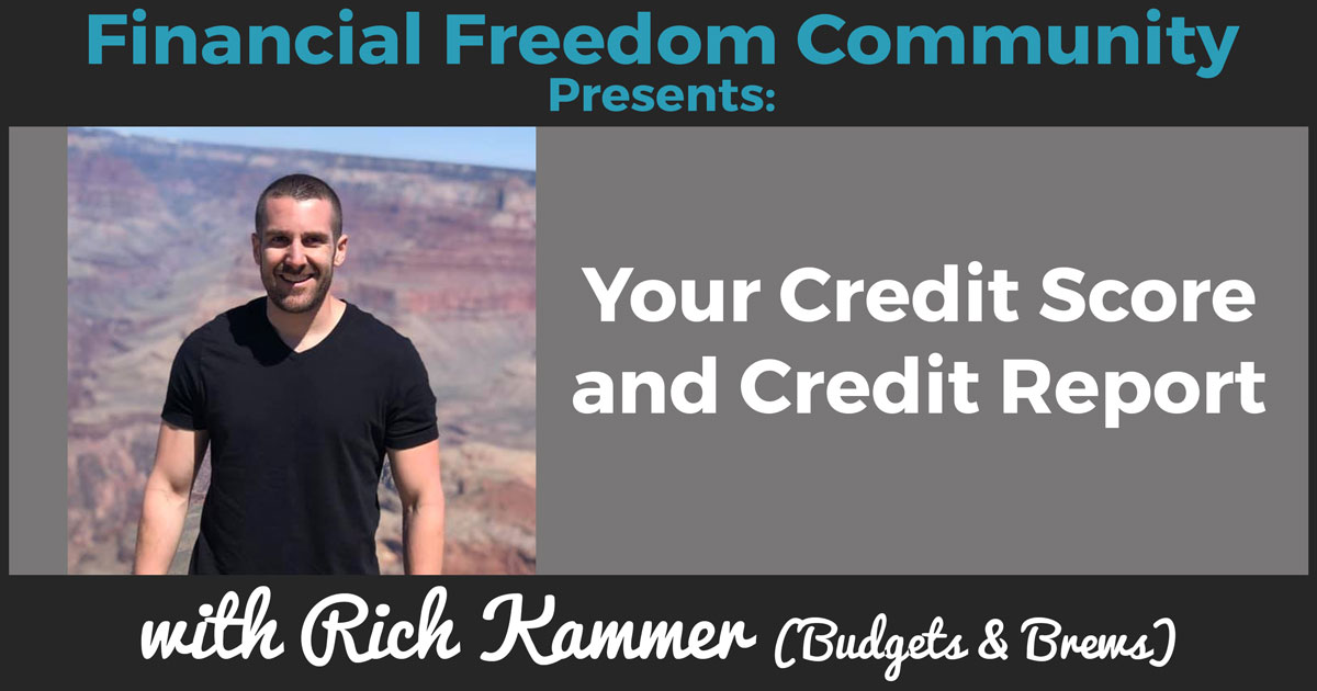 Your Credit Score and Credit Report with Rich Kammer (Budgets & Brews)