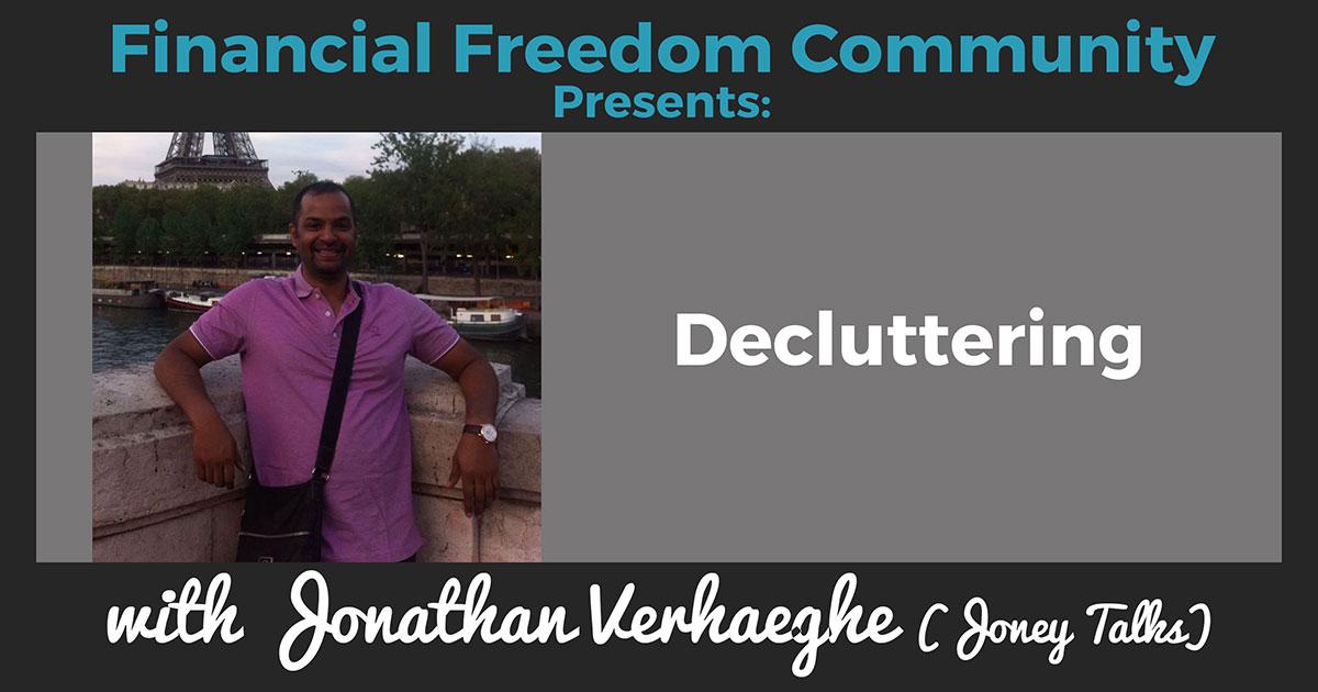 Decluttering with Jonathon Verhaeghe (Joney Talks)