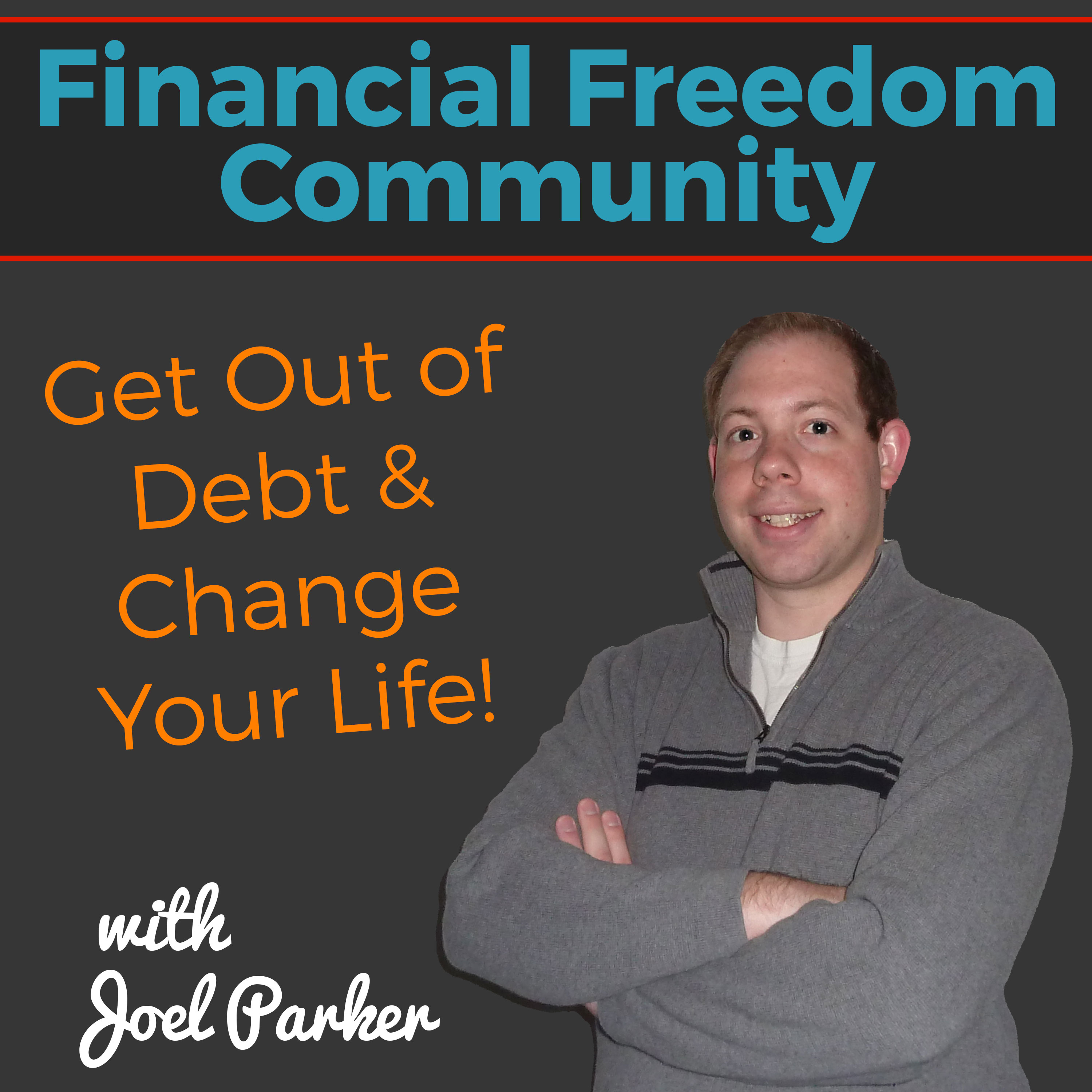 Debt Financing: The Financial Freedom Community Podcast: Personal Finance